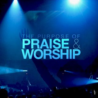 Praise with a Purpose