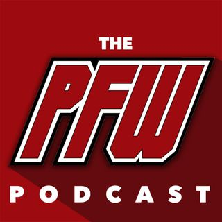 PFW Podcast 105: Fisticuffs