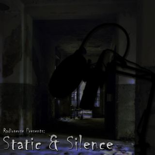 Static and Silence Part One