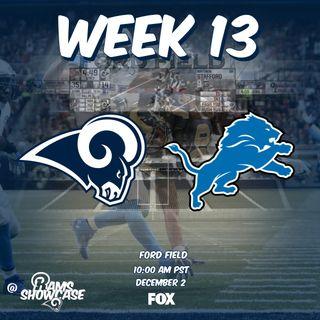 Rams Showcase - Week 13 - Rams @ Lions