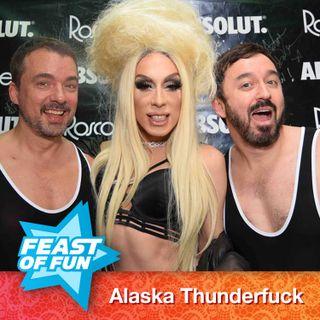 FOF #2434 – Behind the Scenes with Alaska Thunderfuck