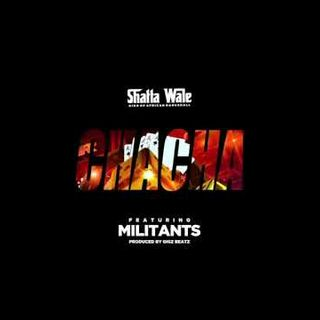 Shatta Wale - Chacha ft. Addi Self, Captan & Natty Lee [SM Militants] nersi radio
