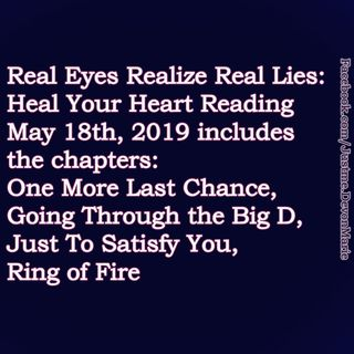 RERRL Reading 05.18.19 One More Last Chance, Going Through the Big D, Just To Satisfy You, Ring of Fire