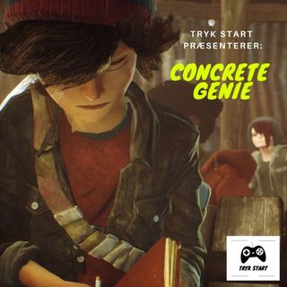 Spil 28 - Concrete Genie