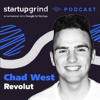 Chad West (CMO @ Revolut)