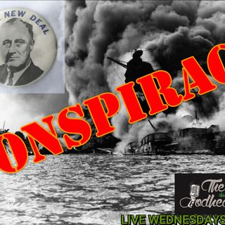 Episode 92: CannSpiracy Theory! Did FDR know about the attack on Pearl Harbor prior to event?