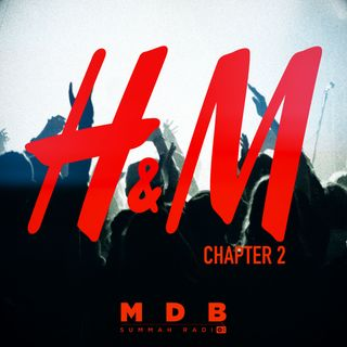 """Ep. 85 """"H&M Chapter 2"""""""