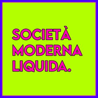 Società Moderna Liquida