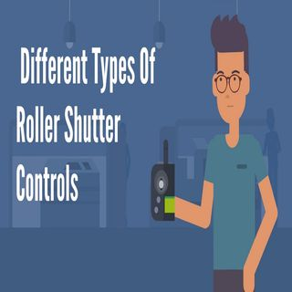 Different Types of Roller Shutter Controls