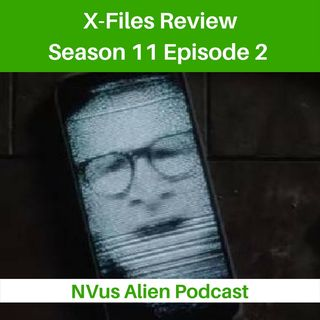 TV Review: X-FILES Season 11. Ep 2 - THIS