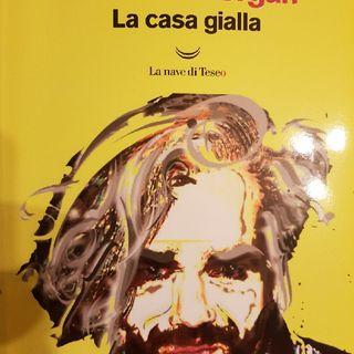 Marco Morgan Castoldi: Essere Morgan - La Casa Gialla - Mettere In Scena La Casa