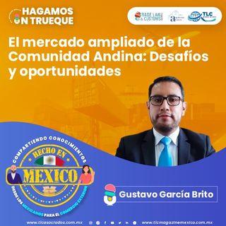 Episodio 257. El mercado ampliado de la Comunidad Andina: Desafíos y Oportunidades