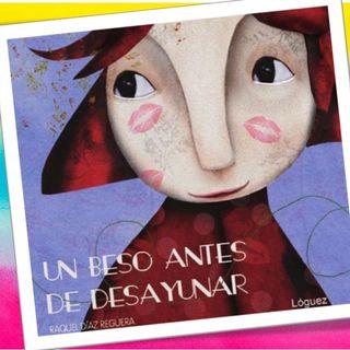 Un beso antes de desayunar, cuento infantil de Raquel Diaz Reguera_