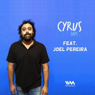 Ep. 309: Feat. Joel Pereira