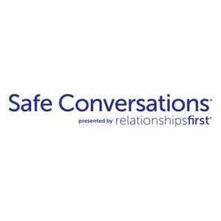 Safe Conversations® - Joy in Relationships