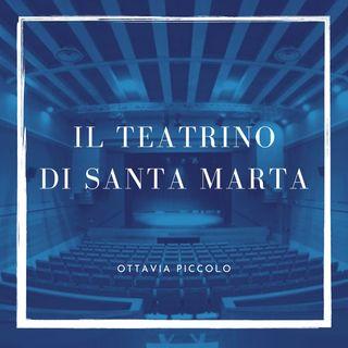 Il teatrino di Santa Marta