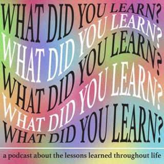 What Did you Learn by Kaitlyn Dugan