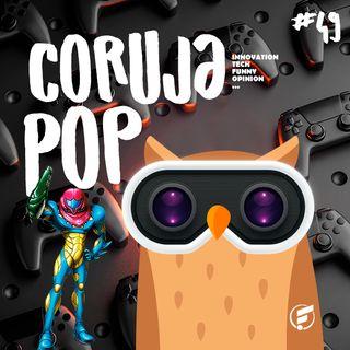Coruja POP #49 Tudo o que rolou na E3 – o maior evento de games do mundo!