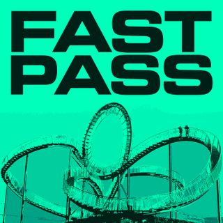 The Fast Pass Podcast