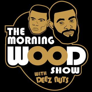 The Morning Wood Show w/ Tyron Woodley & Din Thomas