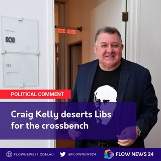 Talking about Craig Kelly MP's defection and impact on energy policy