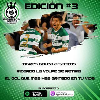 Ep3: Santos recibe una goleada en la eLiga MX | Ricardo La Volpe | El gol del Santos que más has gritado en tu vida