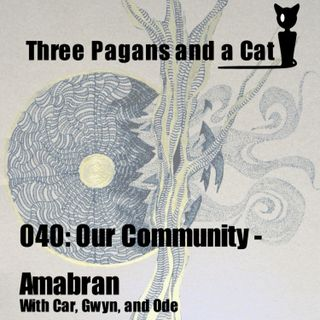 Episode 040: Our Community: Amabran