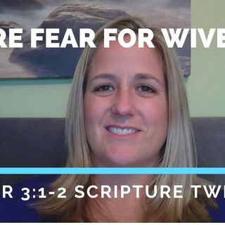 Pure Fear = The Way To A Prodigal Husband's Heart?