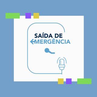 Saída de Emergência - Podcast