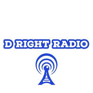 D Right Radio EP 7 Part 2