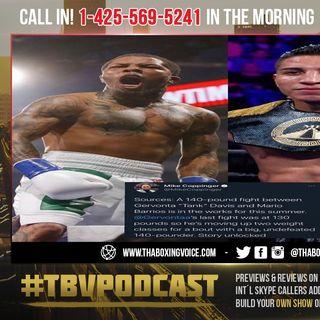 ☎️Gervonta Davis vs Mario Barrios🔥in The Works For This Summer at 140 Pounds😱