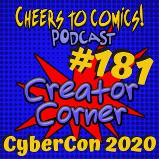 #181- Creator Corner: CyberCon 2020