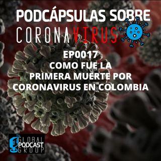 017 Primera muerte por Coronavirus en Colombia