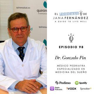 Sueño y descanso en niños y adolescentes, con el dr. Gonzalo Pin Arboledas