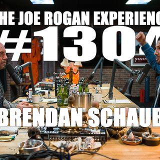 #1304 - Brendan Schaub