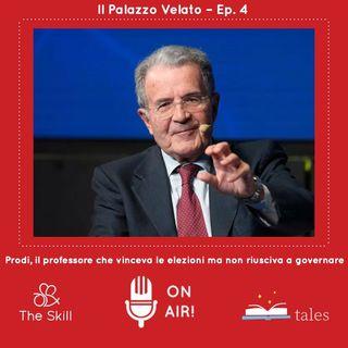 """Il Palazzo velato, ep.4: """"Romano Prodi, il professore che vinceva le elezioni ma non riusciva a governare"""",  a cura di Mario Nanni"""
