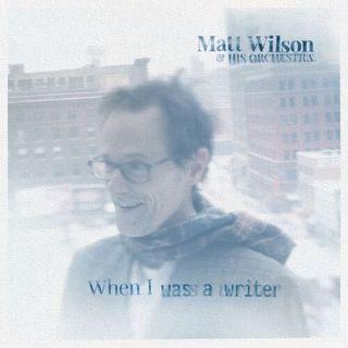 Ep 99 - Matt Wilson