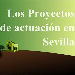 Proyectos de actuación en SNU en Sevilla