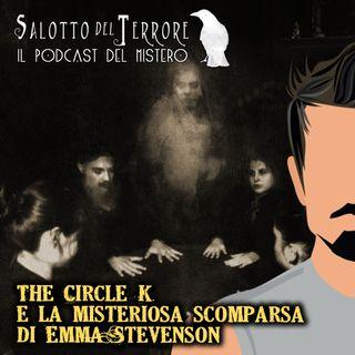 20 - The Circle K e la scomparsa di Emma Stevenson