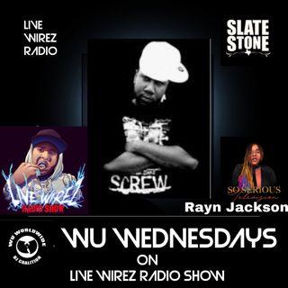 Wu Wednesday W/ Slate Stone