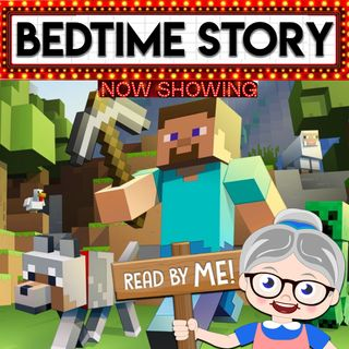 Minecraft - Bedtime Stories (Ep. 25)