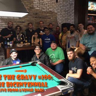 Pass The Gravy #200: The Bicentennial (Live From Avenue Bar)