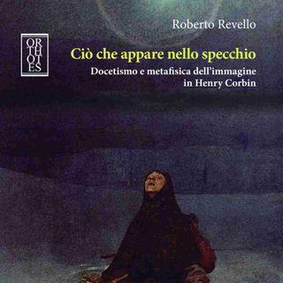 """Roberto Revello """"Ciò che appare nello specchio"""""""