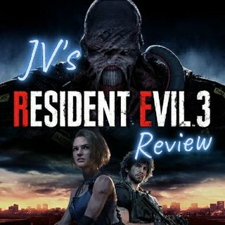 "Episode 12 - ""Resident Evil 3 Review"" (Spoilers)"
