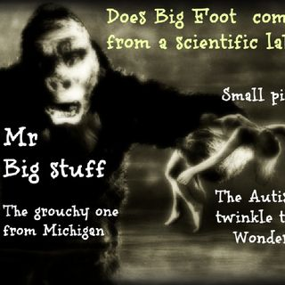 Like Covid, does Big Foot come from a Lab?