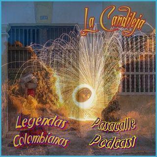 65 - Leyendas Colombianas - La Candileja