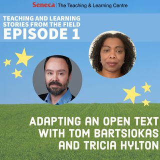 Adapting an Open Text with Tom Bartsiokas and Tricia Hylton