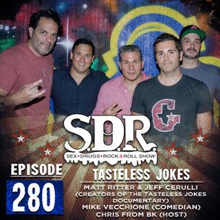Jeff Cerulli, Matt Ritter, Mike Vecchione & Chris From BK (Filmmakers & Comedians) - Tasteless Jokes