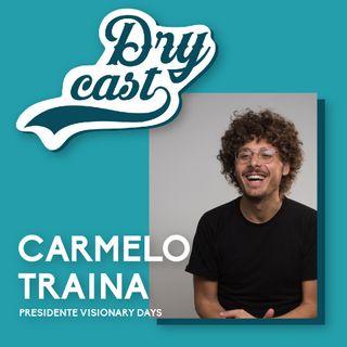 41 - Carmelo Traina, Presidente di Visionary Days: scrivere il futuro insieme ai giovani
