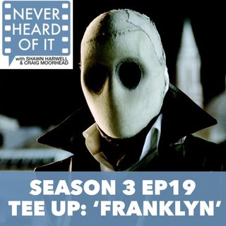 Season 3 Ep 19 - Tee Up: 'Franklyn'